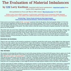 The Evaluation of Material Imbalances in Chess