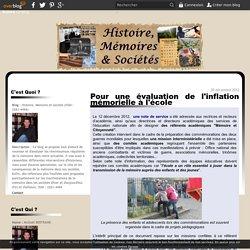 Pour une évaluation de l'inflation mémorielle à l'école - Histoire, Mémoire et Société (ISSN : 2261-4494)