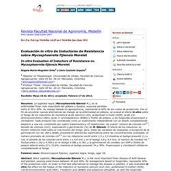 Revista Facultad Nacional de Agronomía, Medellín - In vitro Evaluation of Inductors of Resistance on Mycosphaerella fijiensis Morelet