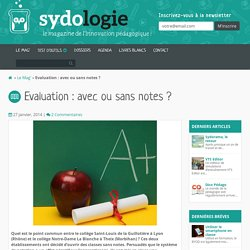 Evaluation : avec ou sans notes