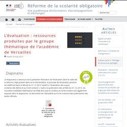 L'évaluation : ressources produites par le groupe thématique de l'académie de Versailles - Réforme de la scolarité obligatoire