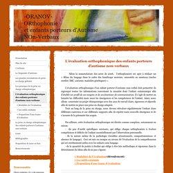 L'évaluation orthophonique des enfants porteurs d'autisme non-verbaux - oranovs jimdo page!