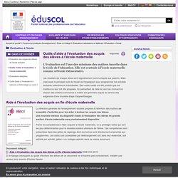 Évaluation à l'école - Outils d'aide à l'évaluation à l'école maternelle