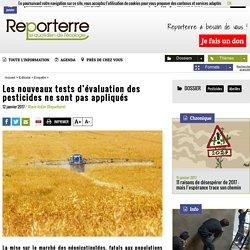 Les nouveaux tests d'évaluation des pesticides ne sont pas appliqués