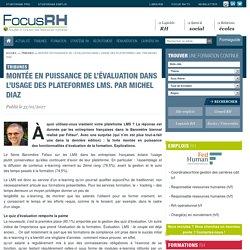 Montée en puissance de l'évaluation dans l'usage des plateformes LMS. Par Michel Diaz - Focus RH