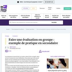 Faire une évaluation en groupe : exemple de pratique en secondaire