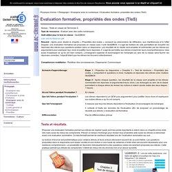 Evaluation formative, propriétés des ondes (TleS)