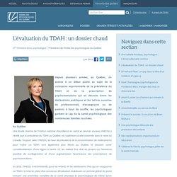 L'évaluation du TDAH : un dossier chaud - View - Ordre des Psychologues du Québec