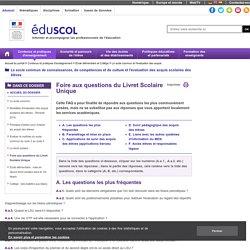 Le socle commun et l'évaluation des acquis - Foire aux questions du Livret Scolaire Unique