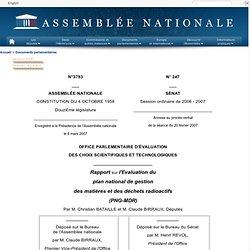 3793 - Rapport de MM. Christian Bataille et Claude Birraux, établi au nom de cet office, sur l'évaluation du plan national de gestion des matières et déchets radioactifs (PNG-MDR)
