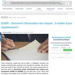 DUER - Document d'évaluation des risques : à mettre à jour régulièrement !