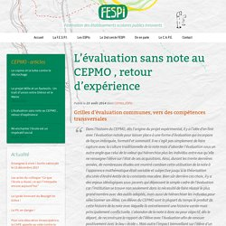 L'évaluation sans note au CEPMO , retour d'expérience