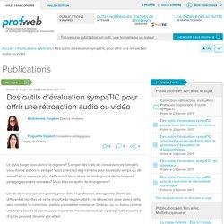 Des outils d'évaluation sympaTIC pour offrir une rétroaction audio ou vidéo