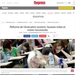 Réforme de l'évaluation scolaire: fausses notes et vraies nouveautés - L'Express