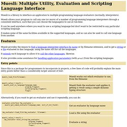 Muesli: Multiple Utility, Evaluation and Scripting Language Interface