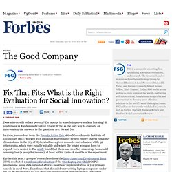 Fix That Fits: What is the Right Evaluation for Social Innovation?