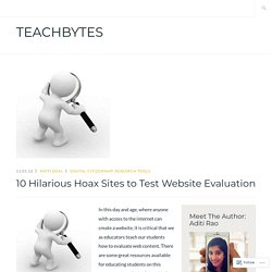 10 Hilarious Hoax Sites to Test Website Evaluation – TeachBytes