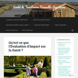 Qu'est-ce que l'Évaluation d'Impact sur la Santé ? – Santé & Territoires Nouvelle-Aquitaine