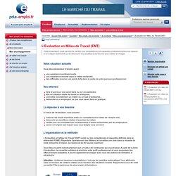 L'Evaluation en Milieu de Travail (EMT)