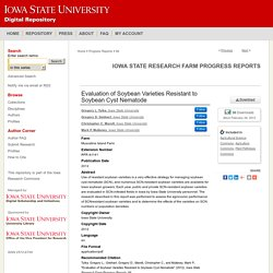 IOWA STATE UNIVERSITY - DEC 2012 - Evaluation of Soybean Varieties Resistant to Soybean Cyst Nematode in Iowa—2012