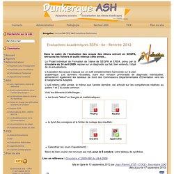 Dunkerque ASH : Evaluations Académiques SEGPA - Rentrée 2010