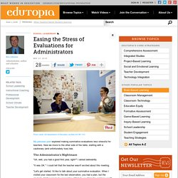 Easing the Stress of Evaluations for Administrators