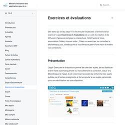 Exercices et évaluations - Manuel d'utilisation des applications pour le collège et le lycée