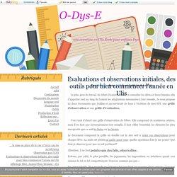 Evaluations et observations initiales, des outils pour bien commencer l'année en Ulis - O-Dys-E