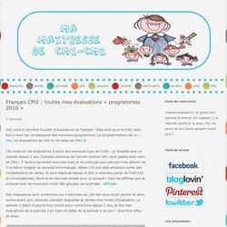 Français CM2 : toutes mes évaluations « programmes 2016 »