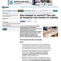 Hoe evalueer je correct? Tips van de inspectie voor leraren en scholen op Klasse voor Leraren