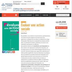 Évaluer une action sociale : - Livre