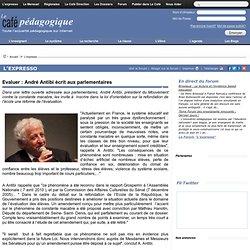Evaluer : André Antibi écrit aux parlementaires