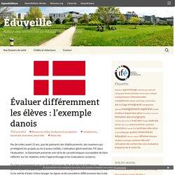 Évaluer différemment les élèves : l'exemple danois