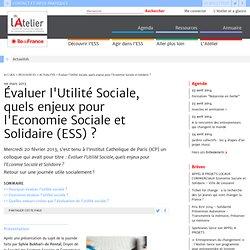 Évaluer l'Utilité Sociale, quels enjeux pour l'Econmie Sociale et Solidaire (ESS)?