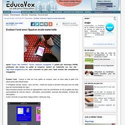 Evaluer l'oral avec l'Ipad en école maternelle