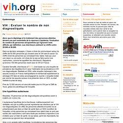 Evaluer le nombre de non diagnostiqués | vih.org