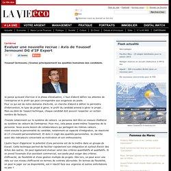 Evaluer une nouvelle recrue : Avis de Youssef Jermoumi DG d'IP Expert
