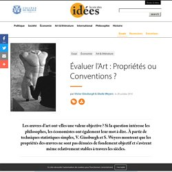 Évaluer l'Art : Propriétés ou Conventions