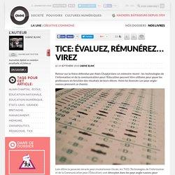 TICE: évaluez, rémunérez… virez » Article » OWNI, Digital Journalism