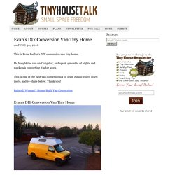 Evan's DIY Conversion Van Tiny Home
