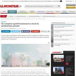 Un complexe sportif évanescent au bord du périphérique parisien - Projets
