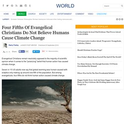 Four Fifths Of Evangelical Christians Do Not Believe Humans Cause Climate Change