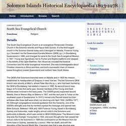 South Sea Evangelical Church - Corporate entry - Solomon Islands Encyclopaedia, 1893-1978