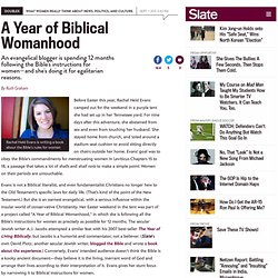 An evangelical blogger is spending 12 months following the Bible's instructions for women—and she's doing it for egalitarian reasons