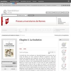 L'évangélisation des Indiens du Mexique - Chapitre I. La fondation - Presses universitaires de Rennes
