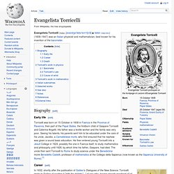 the literary contributions of evangelista torricelli Evangelista torricelli facts the italian mathematician and physicist evangelista torricelli (1608-1647) invented the mercury barometer and made important contributions to calculus and the theories of hydraulics and dynamics evangelista torricelli was born in faenza on oct 15, 1608 left fatherless early in life, he was.