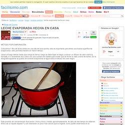LECHE EVAPORADA HECHA EN CASA