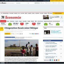 Evasion fiscale mine l'Afrique - Le Monde 25/02/15