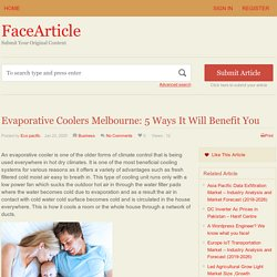 Evaporative Coolers Melbourne: 5 Ways It Will Benefit You