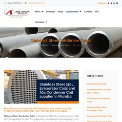 Stainless Steel Condenser Tubes and 304/ 316L Evaporator Coil manufacturer